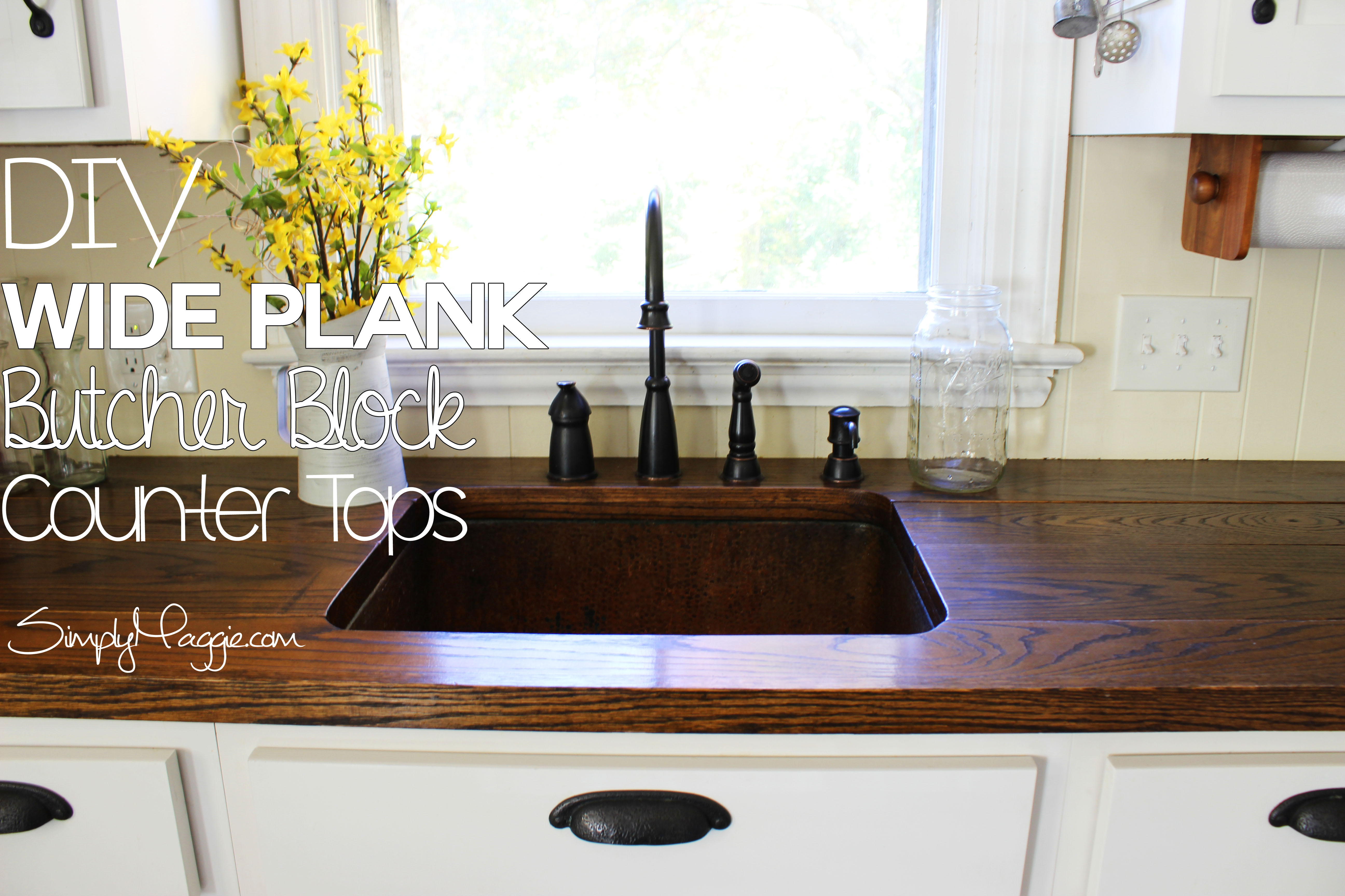 DIY Wide Plank Butcher Block Counter Tops www.SimplyMaggie.com