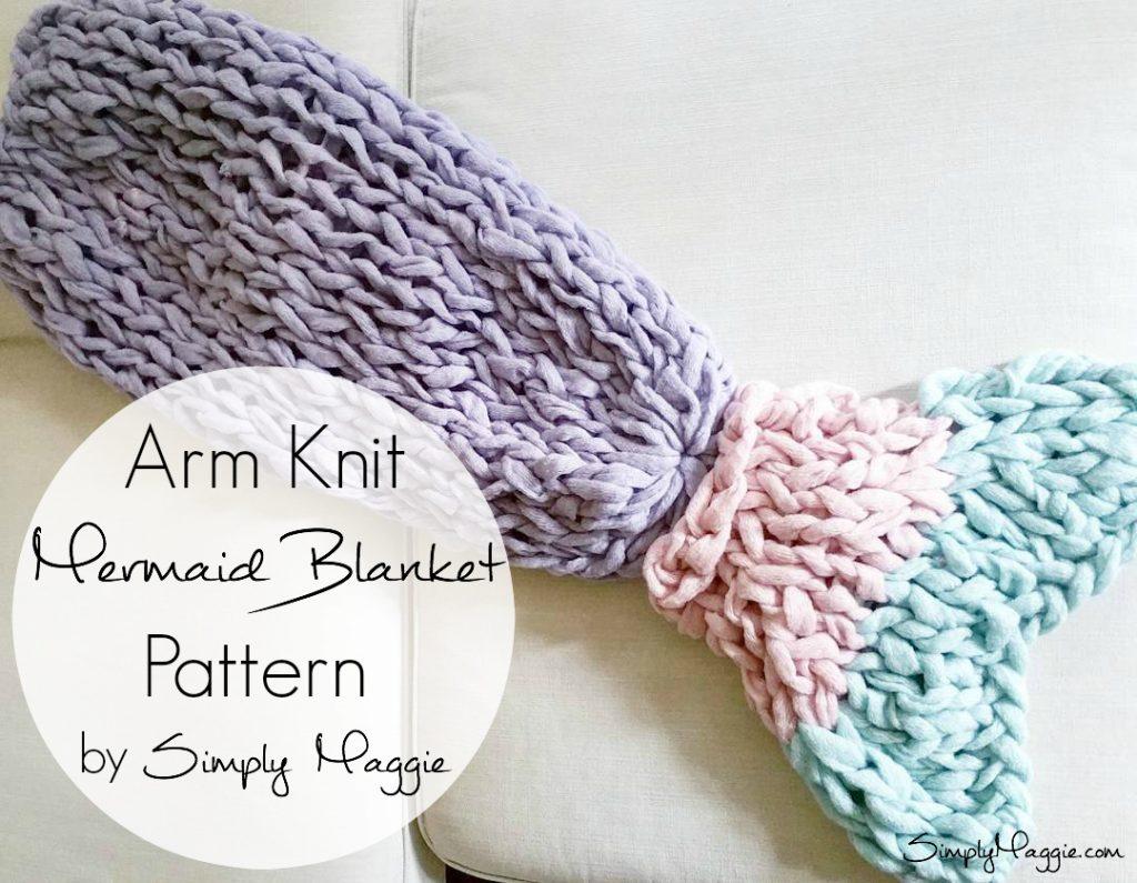 Arm Knit Mermaid blanket Free Pattern SimplyMaggie.com